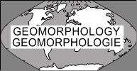 International Association of Geomorphologists Association Internationale des Géomorphologues